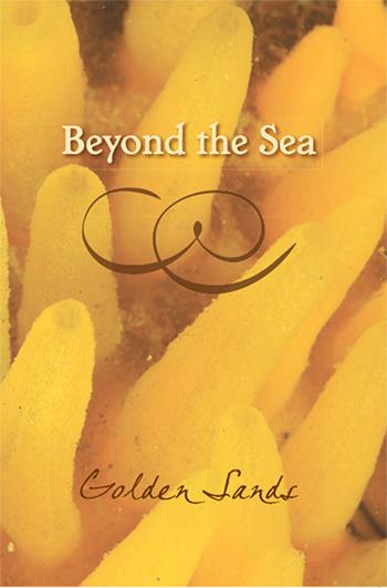 Beyond the Sea: Golden Sands