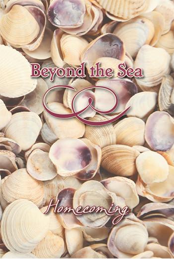 Beyond the Sea: Homecoming