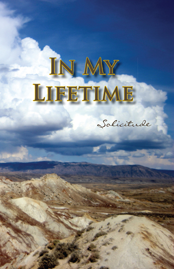 In My Lifetime: Solicitude