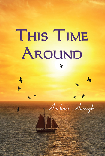 This Time Around: Anchors Aweigh