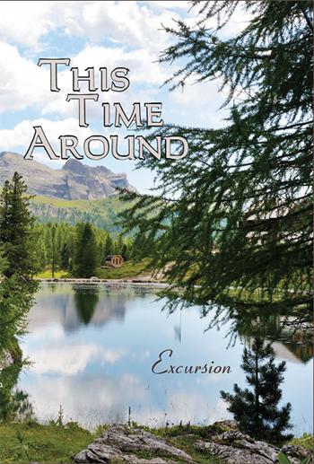 This Time Around: Excursion