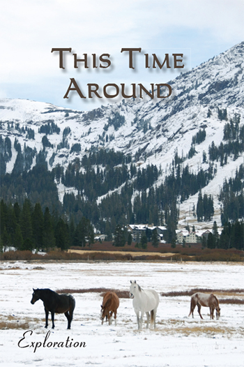This Time Around: Exploration