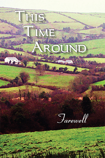 This Time Around: Farewell