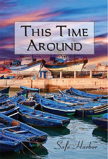 This Time Around: Safe Harbor