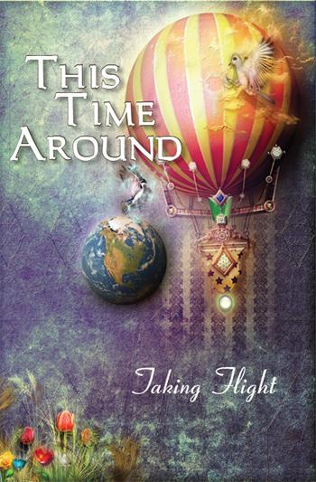 This Time Around: Taking Flight