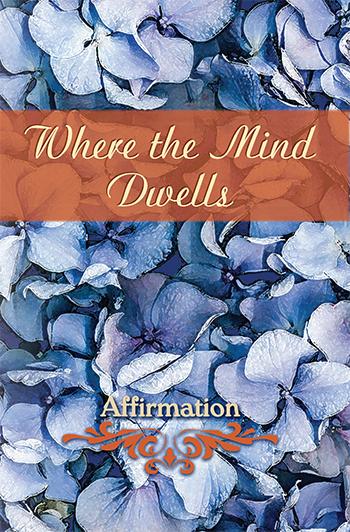 Where the Mind Dwells: Affirmation