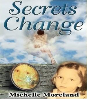 Secrets Change
